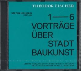 Theodor Fischer - 6 Vorträge über Stadtbaukunst - CD