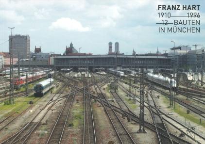 Franz Hart - 12 Bauten in München